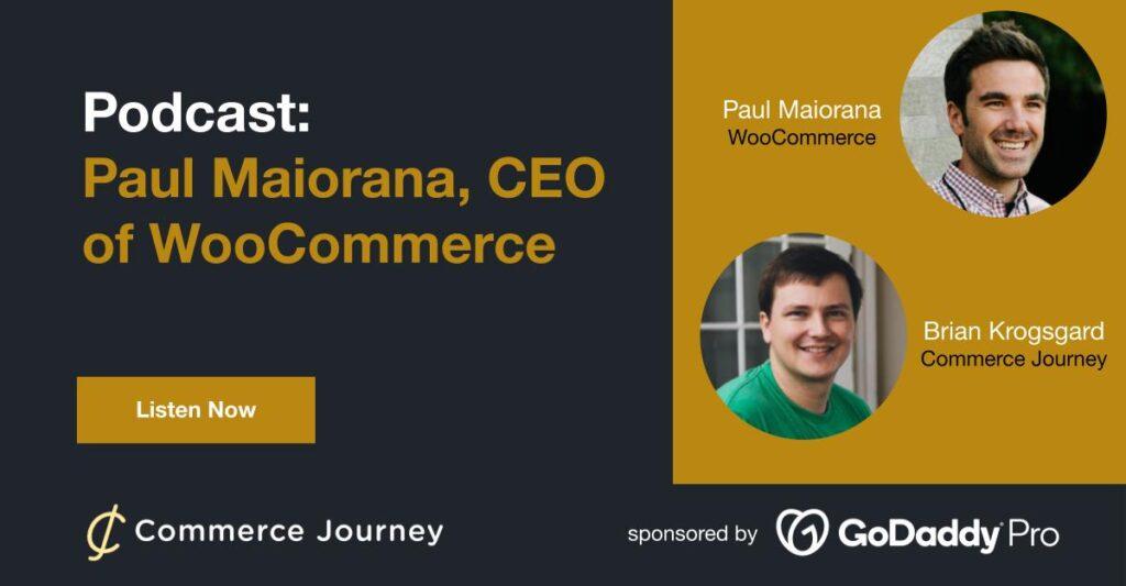 Paul Maiorana and Brian Krogsgard on WooCommerce