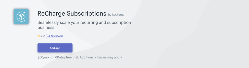 Recharge Subscriptions app for Shopify