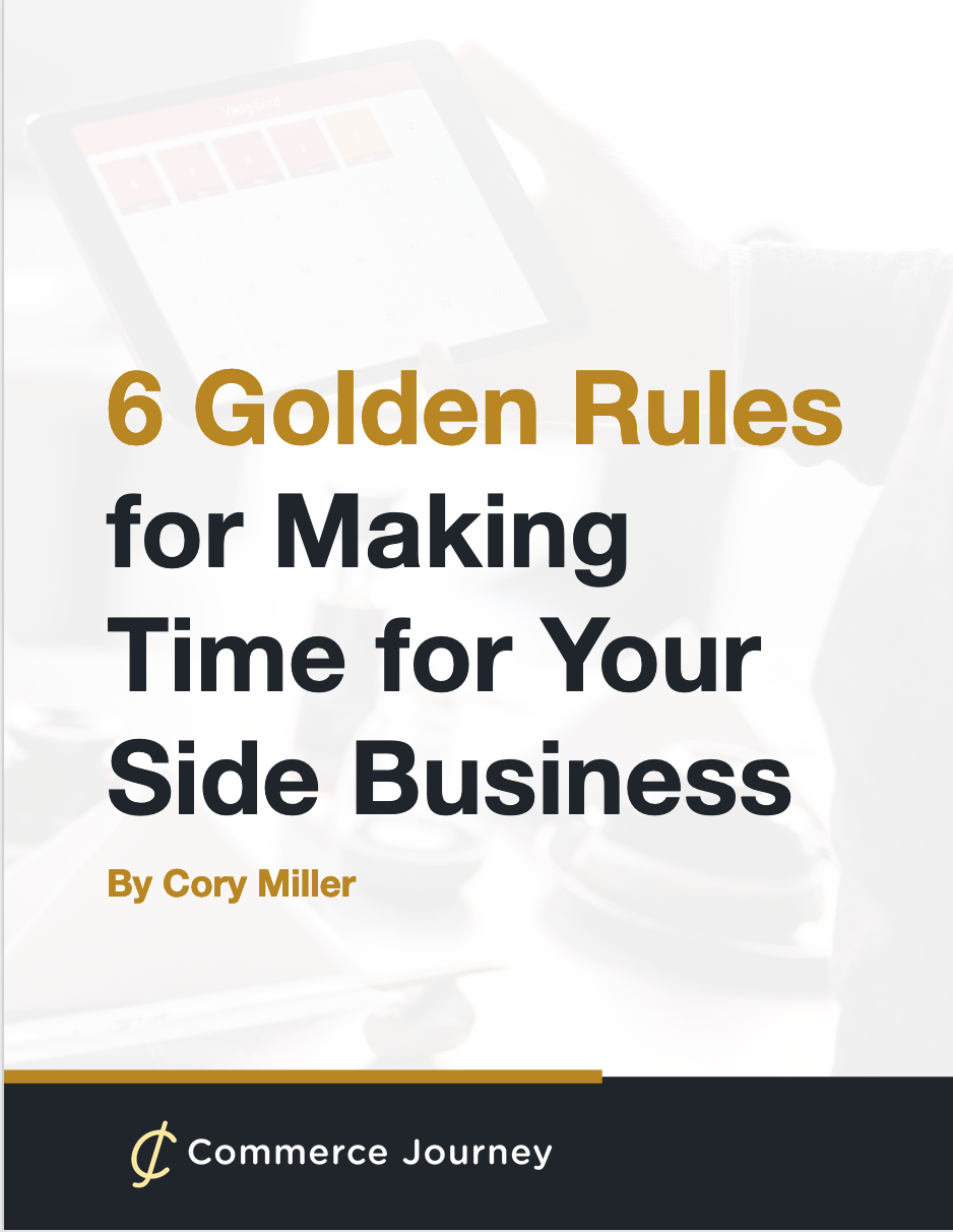 How to Make Time for a Side Business by Cory Miller